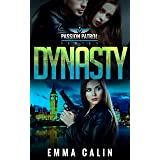 Dynasty: A Passion Patrol Novel - Police Detective Fiction Books With a Strong Female Protagonist Romance (Seduction)