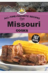 All Time Favorite Recipes from Missouri Cooks (Regional Cooks) Kindle Edition