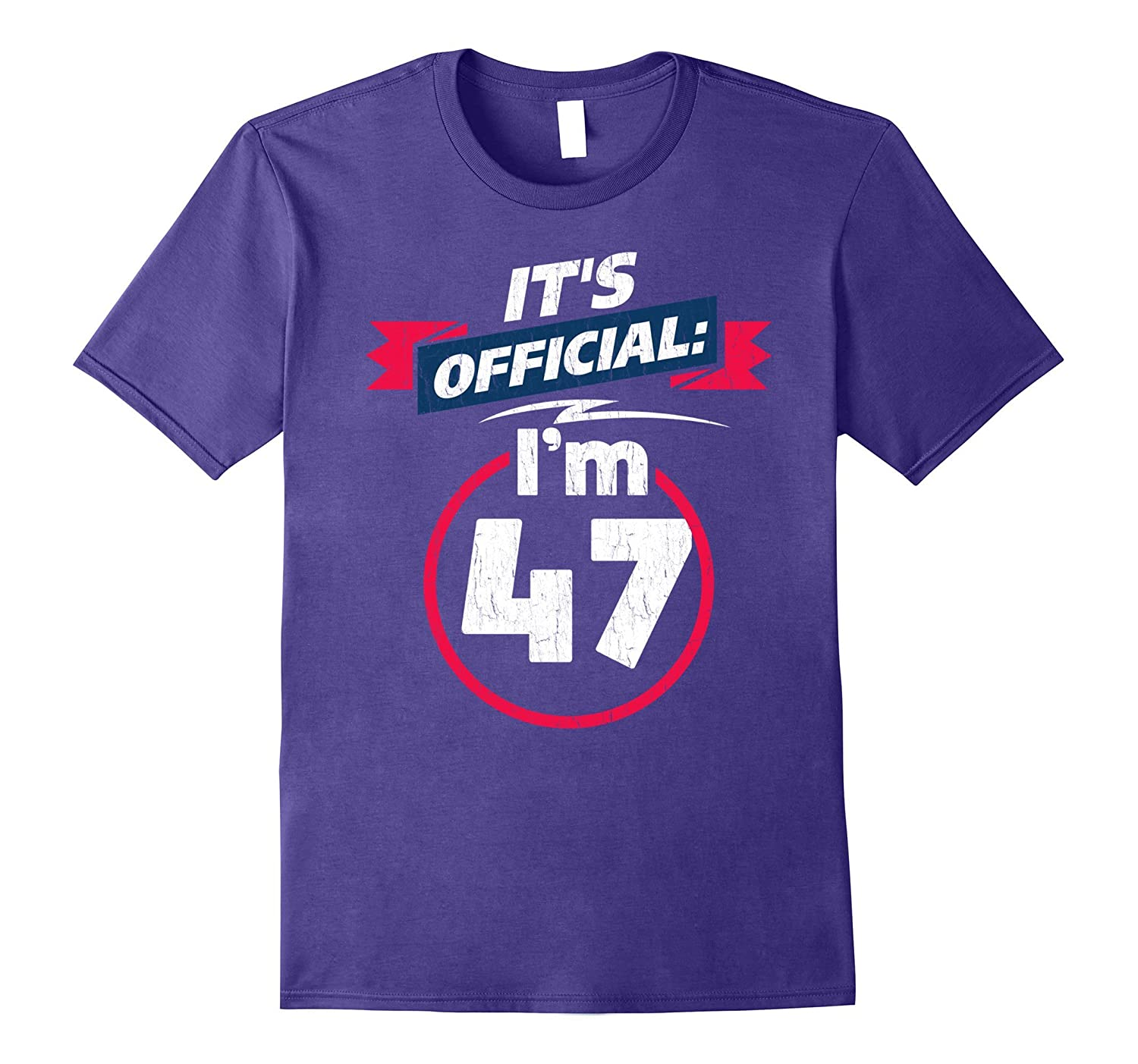 47 Year Old T Shirt 47th Birthday Present Idea Tee Shirt-PL