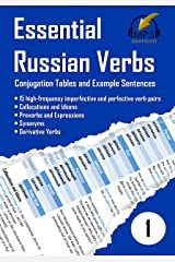 Essential Russian Verbs 1: Conjugation Tables and Example Sentences Kindle Edition