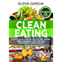 Clean Eating: 70 Delicious and Nutritious Clean Eating Mediterranean Diet Recipes for Weight Loss and Health (Clean Eating, Clean Eating Recipes Book 1)