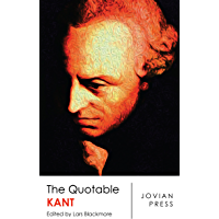 The Quotable Kant (English Edition)