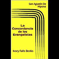 La Concordancia de los Evangelistas