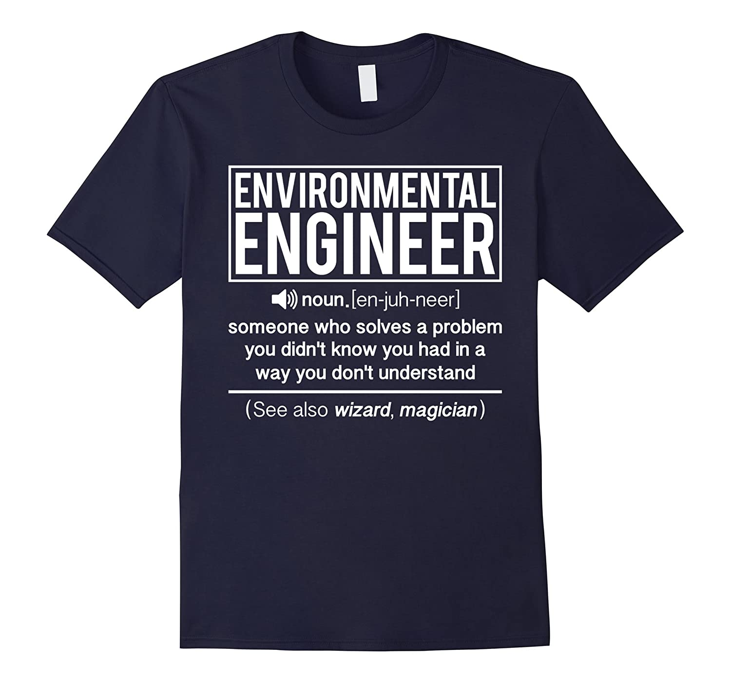 Definition Of Environmental Engineer Solves Problem T-shirt-TD