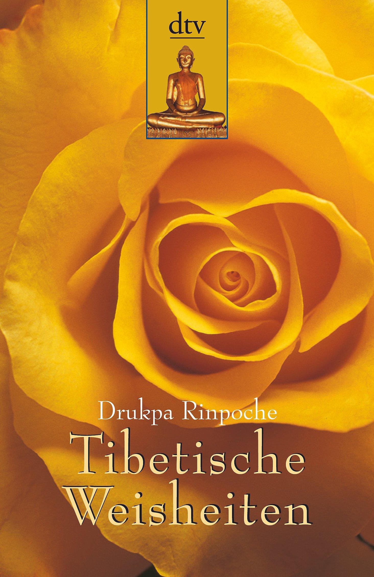 Tibetische Weisheiten Dtv Ratgeber Amazon De Jean Paul