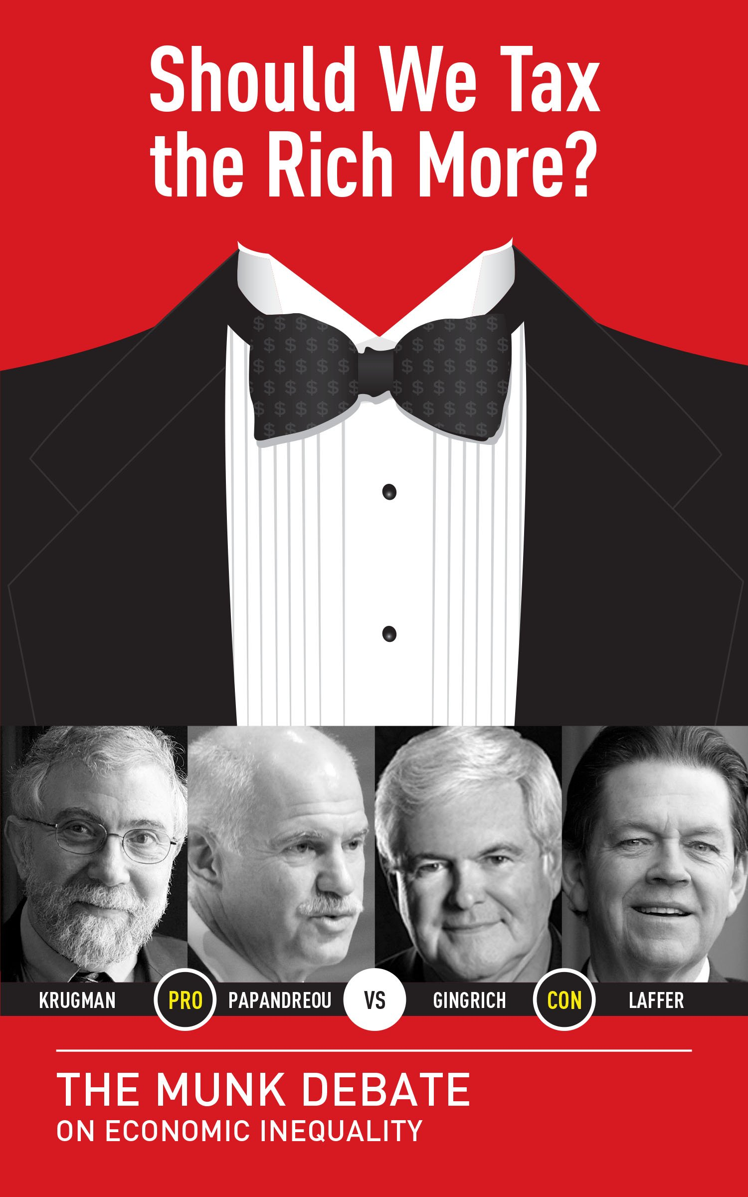 Should We Tax the Rich More?: The Munk Debate on Economic Inequality (Munk Debates)