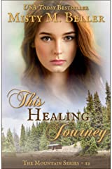 This Healing Journey (The Mountain Series Book 12) Kindle Edition
