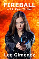 Fireball: a J.T. Ryan Thriller Kindle Edition