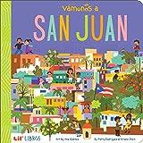VÁMONOS: San Juan (Lil' Libros) (English and Spanish Edition)