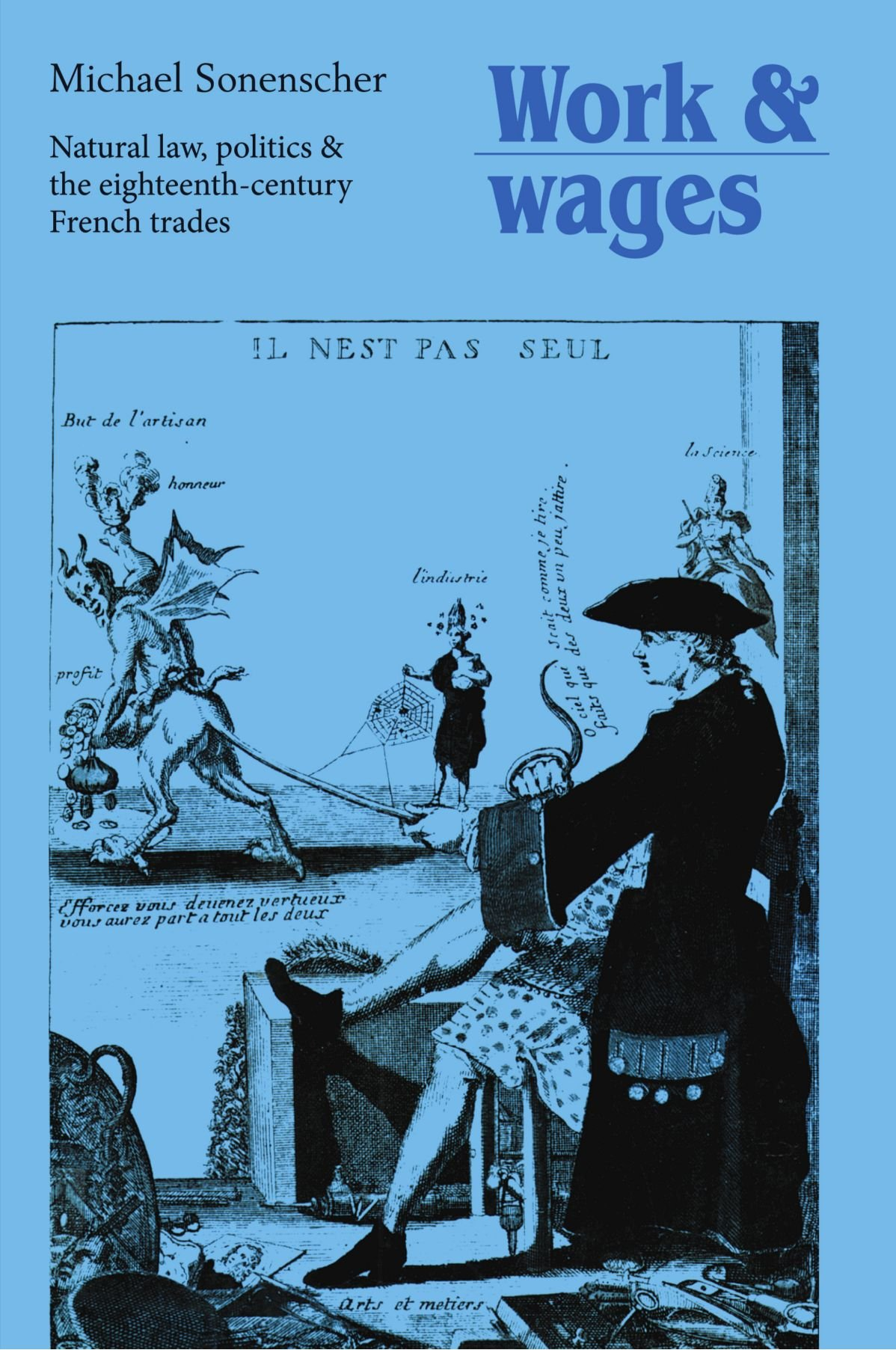 Download Work and Wages: Natural Law, Politics and the Eighteenth-Century French Trades pdf