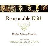Reasonable Faith, Third Edition: Christian Truth and Apologetics
