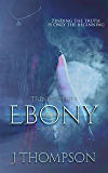 Ebony (Trinity Series Book 1)