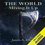 Mixing It Up: The World, Book 2
