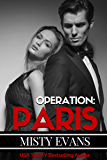 Operation Paris, Super Agent Romantic Suspense Series, Book 2 (Super Agent Series)