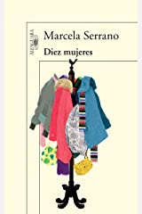 Diez mujeres (Spanish Edition) Kindle Edition