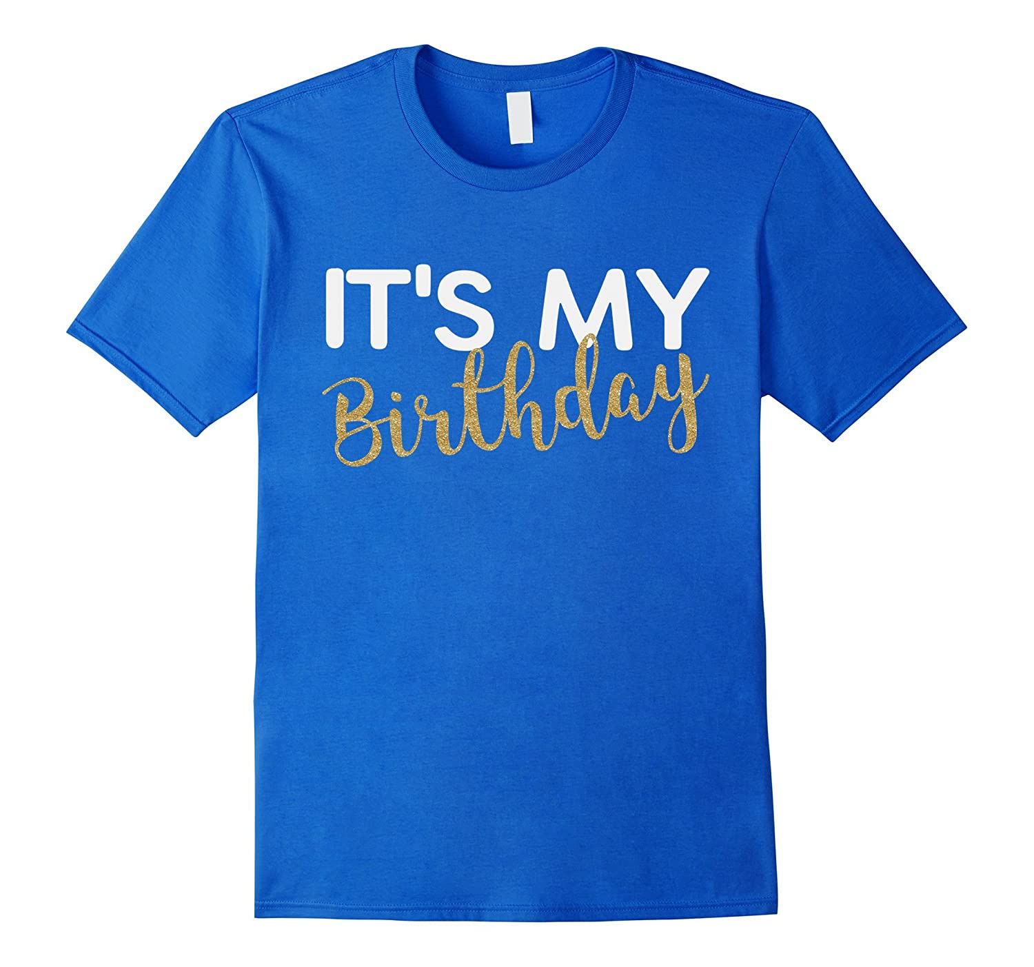 Its My Birthday Shirt For Women Teens