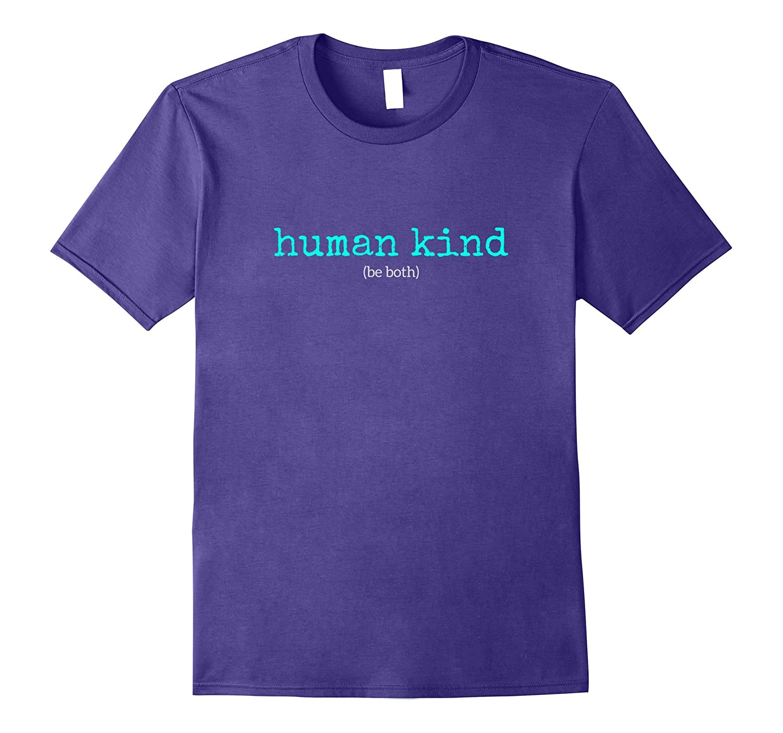 Womens Human Kind both T Shirt-Awarplus