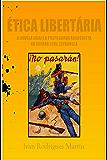 Ética libertária: a Novela Ideal e a propaganda anarquista na Guerra Civil Espanhola
