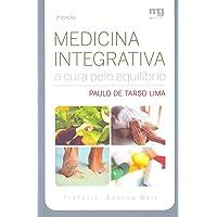 Medicina integrativa: a cura pelo equilibrio