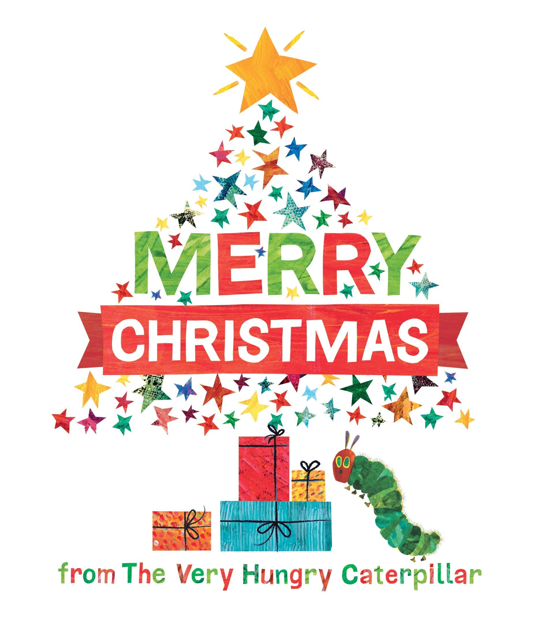 Merry Christmas Images.Merry Christmas From The Very Hungry Caterpillar The World