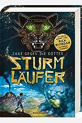 Zane gegen die Götter, Band 1: Sturmläufer Hardcover