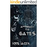 Approach the Gates