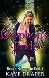 Gryphon's Pride: Reverse Harem Urban Fantasy (Gesa's Menagerie Book 1) (English Edition)