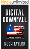 Digital Downfall: Technology, Cyberattacks and the End of the American Republic
