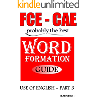 FCE-CAE WORD FORMATION GUIDE (MADE EASY)