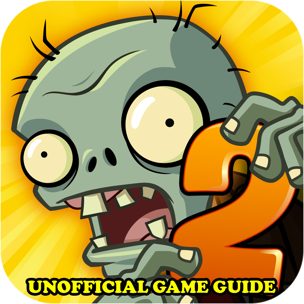 Plants vs Zombies 2 Game Guide Unofficial [Download] (Plant Vs Zombie 2 Pc Full Version)