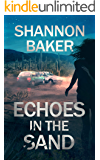 Echoes in the Sand (Michaela Sanchez Southwest Crime Thrillers Book 1)