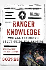 Ranger Knowledge: The All-Inclusive Study Guide for Rangers (SOFREP) Kindle Edition