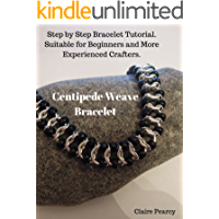 Chain Maille Tutorial: Beaded Centipede Bracelet: Step by Step Bracelet Tutorial. Suitable for Beginners and More Experienced Crafters. (Macrame Tutorials) (English Edition)