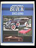 Standard Catalog of Buick: 1903-1990