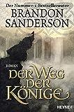 Der Weg der Könige: Die Sturmlicht-Chroniken 01: Roman