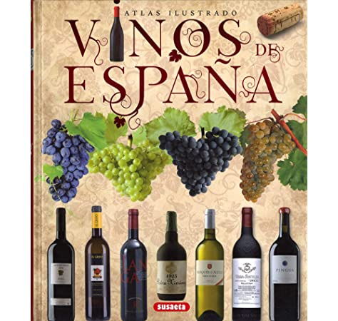 Vinos de España (Atlas Ilustrado): Amazon.es: Susaeta, Equipo: Libros
