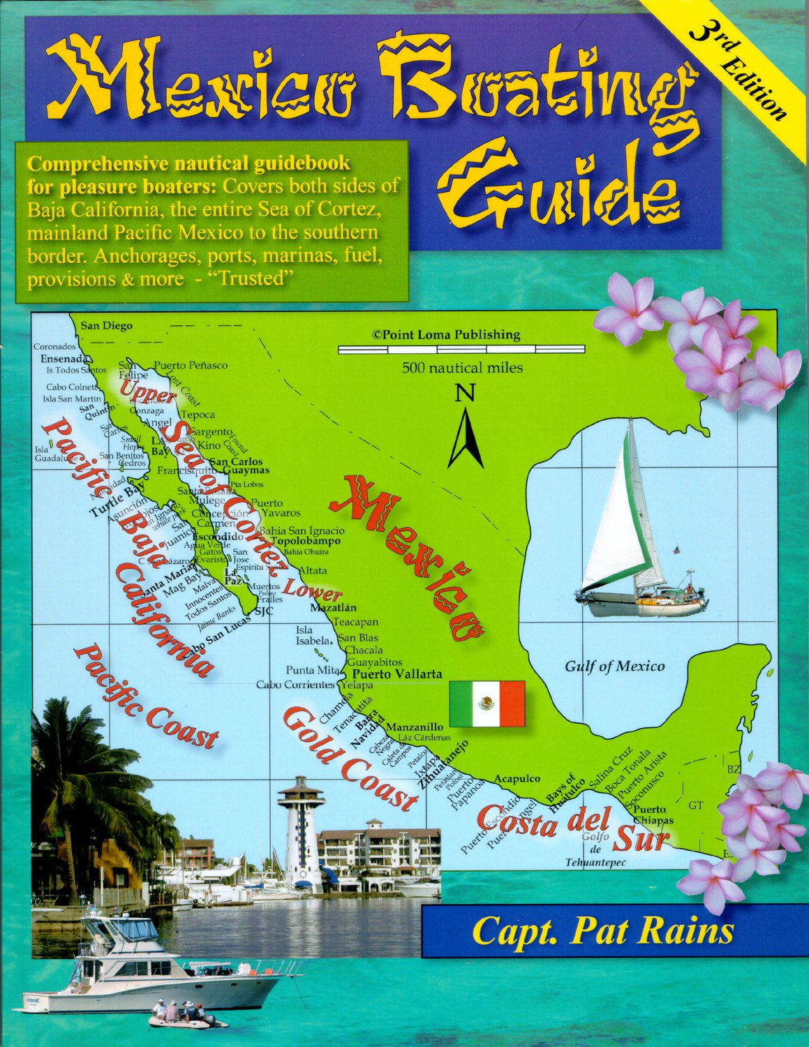 Mexico Boating Guide ( 3rd  edition) by Point Loma Publishing