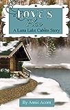 Love's Plan (Luna Lake Cabins Stories Book 4)