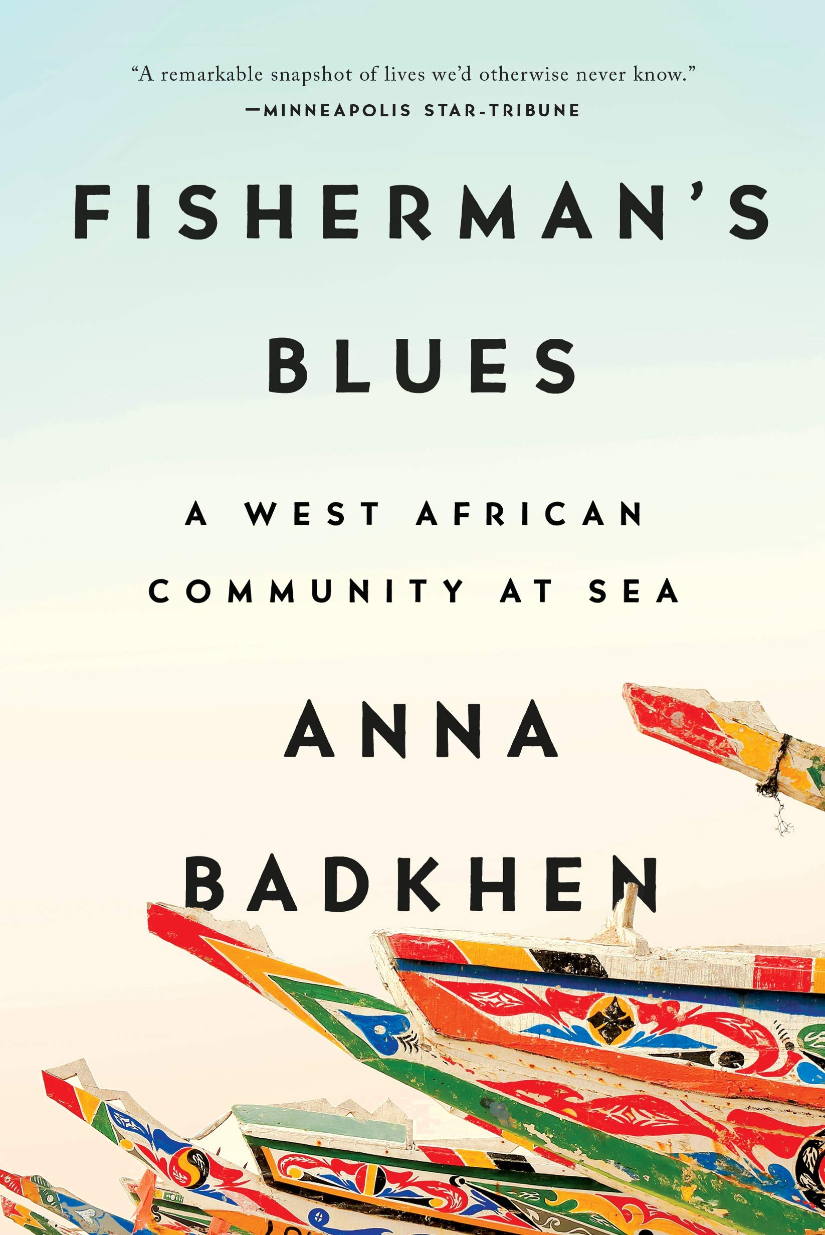 Amazon fr - Fisherman's Blues: A West African Community at