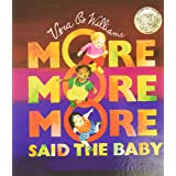 """""""More More More,"""" Said the Baby Board Book (Caldecott Collection)"""