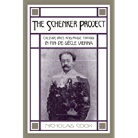 The Schenker Project: Culture, Race, and Music Theory in Fin-de-siècle Vienna book cover
