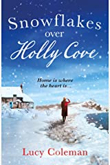 Snowflakes Over Holly Cove: a feel good heartwarming romance Kindle Edition