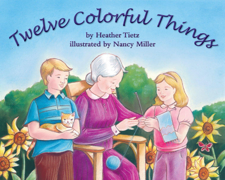 Twelve Colorful Things ebook