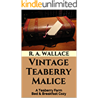 Vintage Teaberry Malice (A Teaberry Farm Bed & Breakfast Cozy Book 9)
