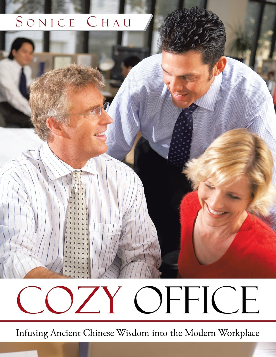 Cozy Office: Infusing Ancient Chinese Wisdom Into the Modern Workplace PDF
