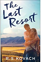 The Last Resort Kindle Edition