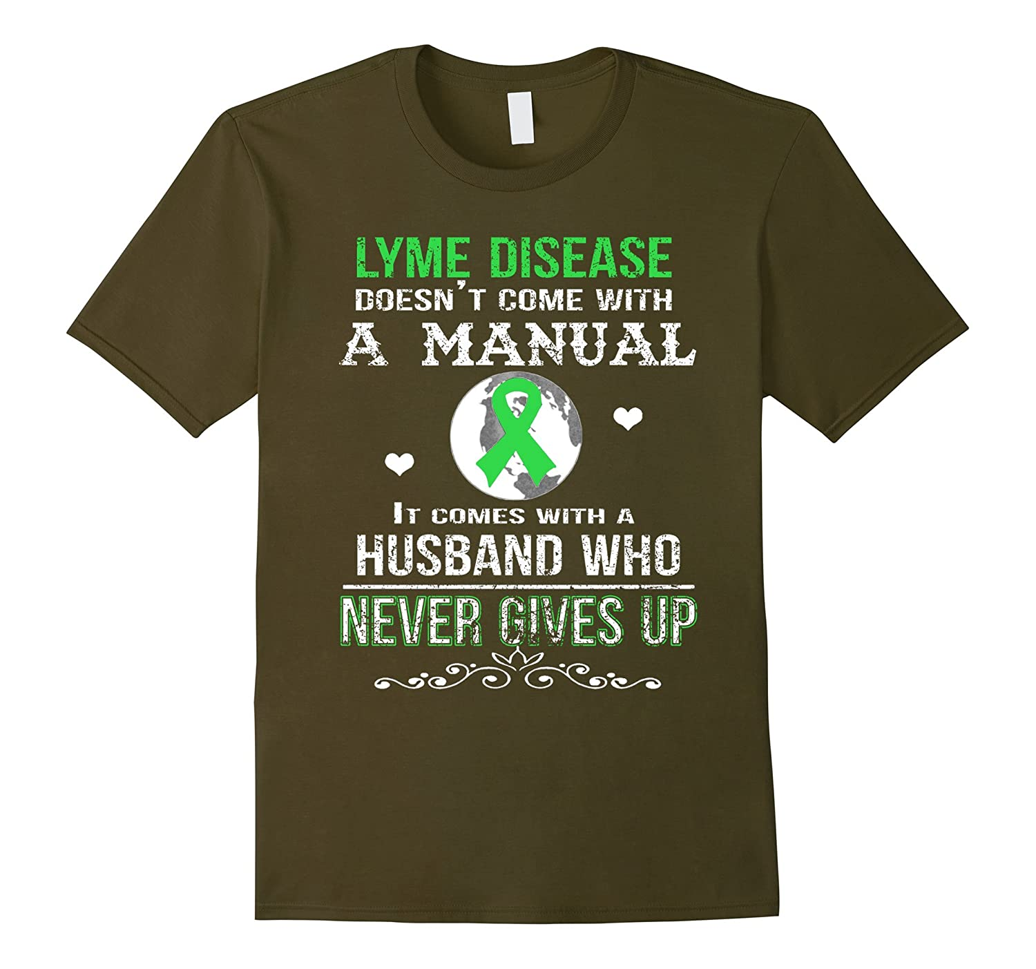 Lyme disease comes with a husband who never gives up t shirt-Vaci