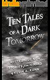 Ten Tales of a Dark Tomorrow