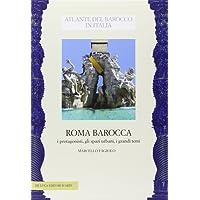 Roma barocca. I protagonisti, gli spazi urbani, i grandi temi