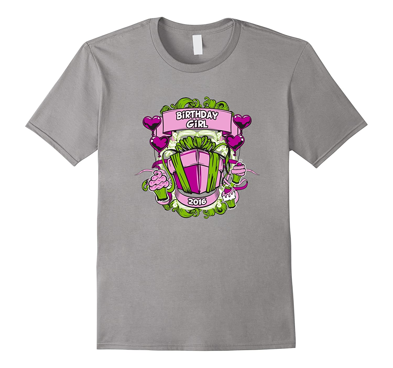 Birthday Girl 2016 T Shirts Birthday Gifts Idea For Girls-Art